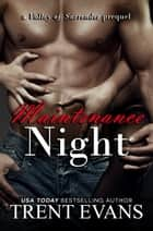 Maintenance Night ebook by Trent Evans