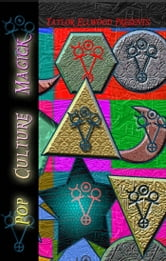 Pop Culture Magick ebook by Taylor Ellwood