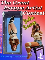 The Great Escape Artist Contest ebook by John Savage