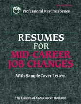 Resumes for Mid-Career Job Changes ebook by Editors of VGM Career Books