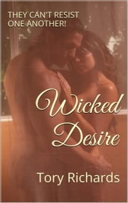 Wicked Desire ebook by Tory Richards