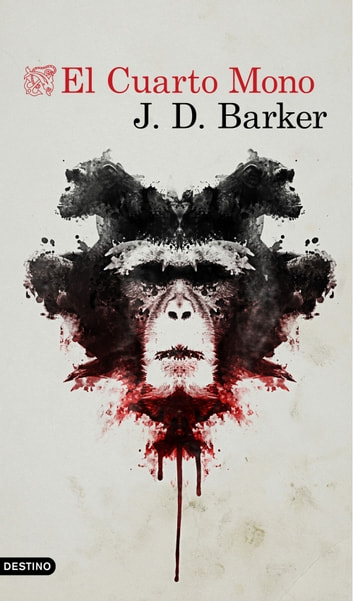 El Cuarto Mono eBook by J.D. Barker