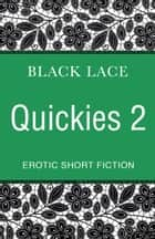 Black Lace Quickies 2 ebook by Virgin Digital
