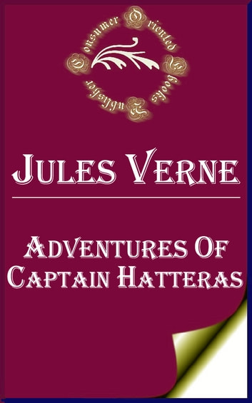 fc3513066817c4 Adventures of Captain Hatteras eBook by Jules Verne - 1230000245701 ...