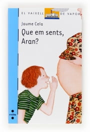 Que em sents, Aran? (eBook-ePub) ebook by Jaume Cela i Ollé, Mar Cerdà Albert