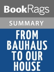 From Bauhaus to Our House by Tom Wolfe l Summary & Study Guide ebook by BookRags