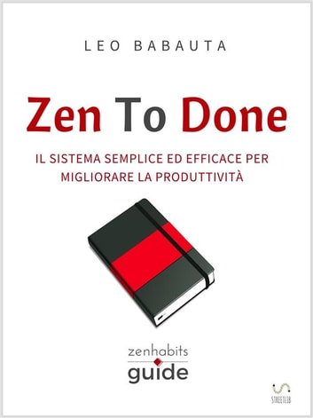 Zen To Done ebook by Leo Babauta
