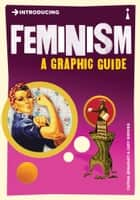 Introducing Feminism - A Graphic Guide ebook by Cathia Jenainati, Judy Groves