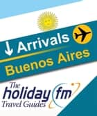 Buenos Aires ebook by Holiday FM