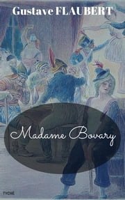 Madame Bovary (English Edition) ebook by Gustave Flaubert,Gustave Flaubert,Eleanor Marx-aveling