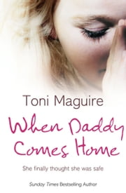 When Daddy Comes Home ebook by Toni Maguire