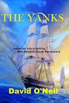 The Yanks ebook by