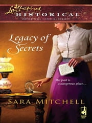 Legacy of Secrets ebook by Sara Mitchell