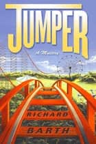 Jumper ebook by Richard Barth