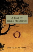 A Year at River Mountain
