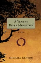 A Year at River Mountain ebook by