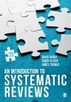 An Introduction to Systematic Reviews ebook by David Gough, Sandy Oliver, James Thomas