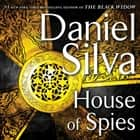 House of Spies - A Novel audiobook by Daniel Silva, George Guidall