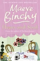 Heart and Soul ebook by Maeve Binchy