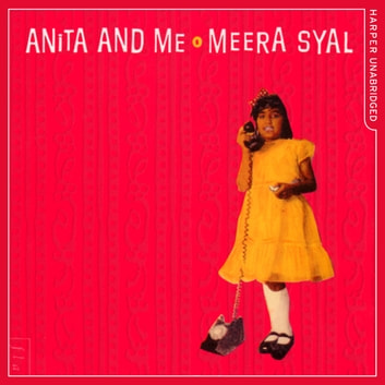 Anita and Me audiobook by Meera Syal