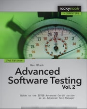 Advanced Software Testing - Vol. 2, 2nd Edition - Guide to the ISTQB Advanced Certification as an Advanced Test Manager ebook by Rex Black