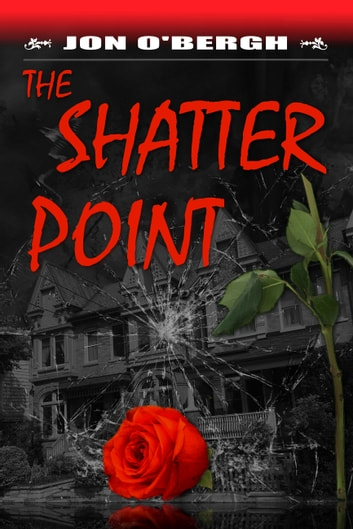 The Shatter Point ebook by Jon O'Bergh