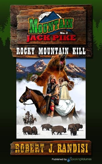 Rocky Mountain Kill ebook by Robert J. Randisi