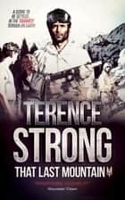 That Last Mountain ebook by Terence Strong