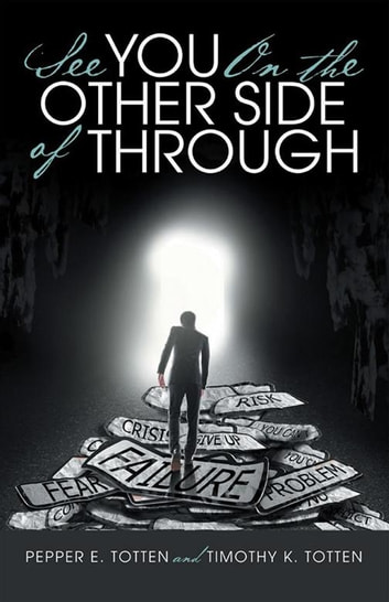 See You On The Other Side Of Through Ebook By Pepper E Totten