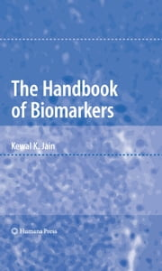The Handbook of Biomarkers ebook by Kewal K. Jain
