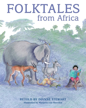 Folktales from Africa ebook by Dianne Stewart