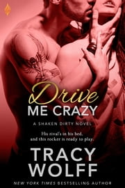 Drive Me Crazy ebook by Tracy Wolff