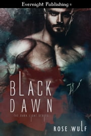 Black Dawn ebook by Rose Wulf