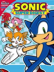 Sonic Super Digest #17 ebook by Sonic Scribes