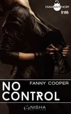 No Control - intégrale ebook by Fanny Cooper