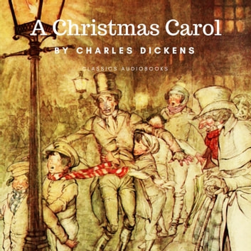 A Christmas Carol audiobook by Charles Dickens