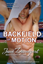 Backfield in Motion ebook by Jami Davenport