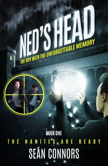 Ned's Head: The Boy With The Unforgettable Memory ebook by Seán Connors