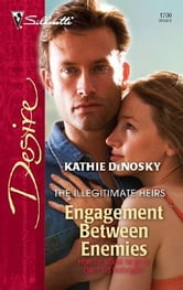 Engagement Between Enemies ebook by Kathie DeNosky