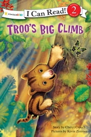 Troo's Big Climb ebook by Cheryl Crouch,Kevin Zimmer