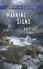Warning Signs ebook by Katy Lee