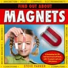 Find Out About Magnets ebook by Steve Parker