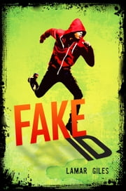 Fake ID ebook by Lamar Giles