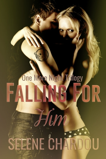 Falling For Him ebook by Selene Chardou