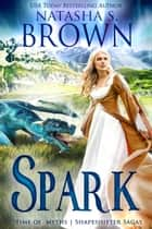 Spark ebook by Natasha Brown