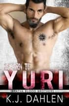 Return To Yuri ebook by Kj Dahlen