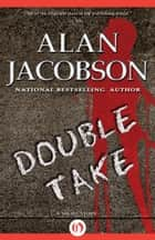 Double Take ebook by Alan Jacobson