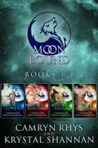 Moonbound Series (Books 1-4) ebook door Camryn Rhys,Krystal Shannan