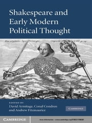 Shakespeare and Early Modern Political Thought ebook by David Armitage,Conal Condren,Andrew Fitzmaurice