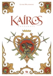 Kairos - L'intégrale ebook by Kobo.Web.Store.Products.Fields.ContributorFieldViewModel